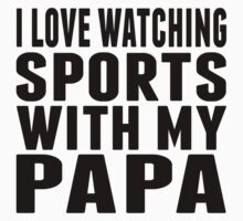 I Love Watching Sports With My Papa One Piece - Long Sleeve