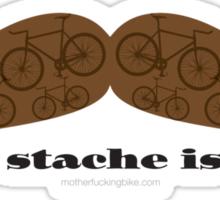 The Stache is Fat Sticker