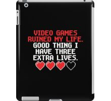 Video Games Ruined My Life... iPad Case/Skin