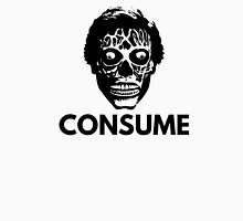 They Live - Consume Unisex T-Shirt