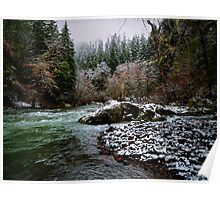 Santiam River And Snow Poster