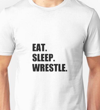 Eat Sleep Wrestle - Wrestling Design Unisex T-Shirt