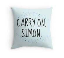 Carry On, Simon (2) Throw Pillow