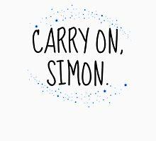 Carry On, Simon (2) Unisex T-Shirt