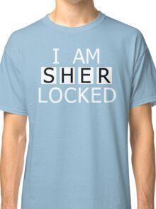 I AM SHER-LOCKED Classic T-Shirt