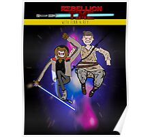 STAR WARS: Rebellion Time- With Finn and Rey Poster