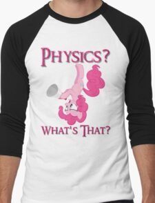 Physics? Men's Baseball ¾ T-Shirt