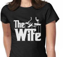 The Wife Womens Fitted T-Shirt