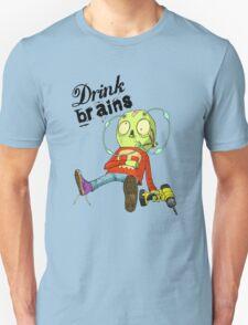 Drink Brains Unisex T-Shirt