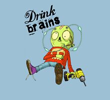 Drink Brains Unisex T-Shirt