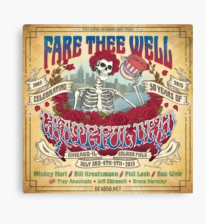 fare thee well - grateful dead Canvas Print
