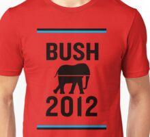PHONY 2012 - Bush2012. Unisex T-Shirt