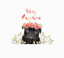 Stay Awesome Pug Unisex T-Shirt