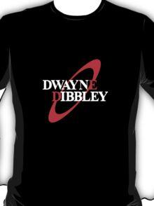 Dwayne Dibbley T-Shirt