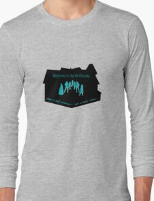 Welcome to the Dollhouse Long Sleeve T-Shirt