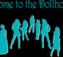 Welcome to the Dollhouse Sticker