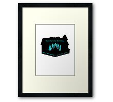Welcome to the Dollhouse Framed Print
