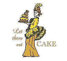 Let Them Eat Cake by Sue Cervenka
