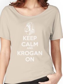 KEEP CALM AND KROGAN ON Women's Relaxed Fit T-Shirt