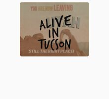 Alive In Tucson - Last Man on Earth Unisex T-Shirt
