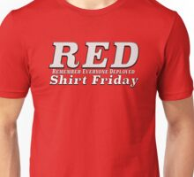 RED SHIRT FRIDAY Remember Everyone Deployed Unisex T-Shirt