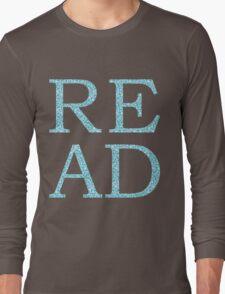 Just Read Long Sleeve T-Shirt