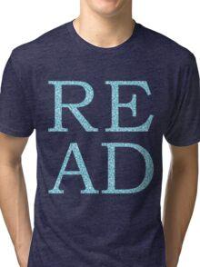 Just Read Tri-blend T-Shirt