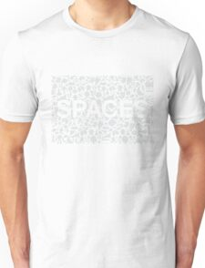 SPACES Unisex T-Shirt