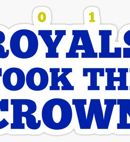 Royals Took the Crown! Sticker