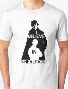 I believe in Sherlock - tee T-Shirt