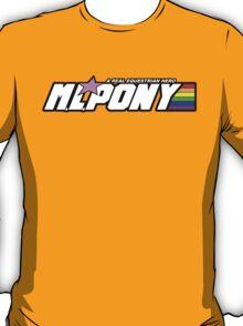 "M.L. Pony - A Real Equestrian Hero - ""brand new"" version T-Shirt"