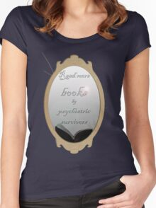 Read more books by psychiatric survivors Women's Fitted Scoop T-Shirt