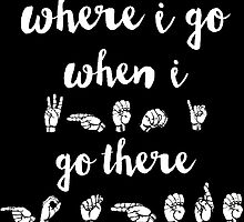 Where I Go, When I Go There (black, requested) by maddy b
