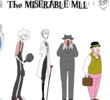 The Miserable Mill- Suspicious Characters Sticker