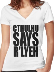 CTHULHU SAYS R'LYEH Women's Fitted V-Neck T-Shirt