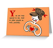 Friendship card-special to me Greeting Card