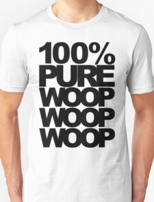 100% Pure Woop Woop Woop (light) T-Shirt