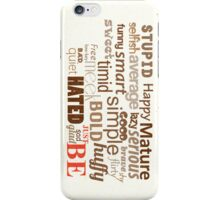 Just Be iPhone Case/Skin