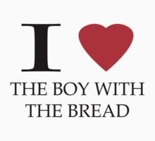 I (heart) The Boy With The Bread by Giorgy M.