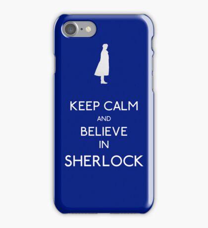Keep Calm/Believe In Sherlock iPhone Case/Skin