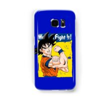 We can fight it! Samsung Galaxy Case/Skin