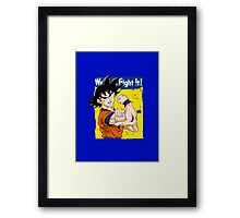 We can fight it! Framed Print