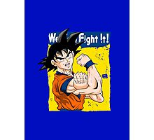 We can fight it! Photographic Print