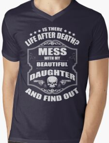 DON'T MESS WITH MY DAUGHTER Mens V-Neck T-Shirt