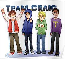Team Craig Poster