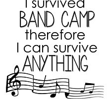 I Survived Band Camp by hufflepuffin