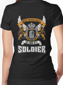NEVER UNDERESTIMATE THE POWER OF A SOLDIER Women's Fitted V-Neck T-Shirt