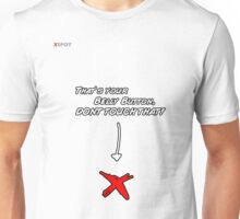 XSPOT - THAT'S YOUR BELLY BUTTON, DONT TOUCH THAT! Unisex T-Shirt