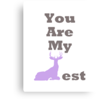 You Are My Dearest Canvas Print