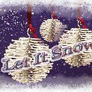 Let It Snow! by CarolM